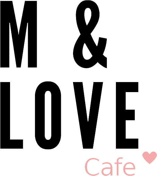 M&LOVE cafe